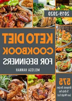 575 Keto Recipes To Help You Loss Weight Diet Cookbook For B