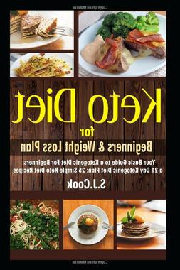 Keto Diet for Beginners & Weight Loss Plan by S.J. Cook Pape